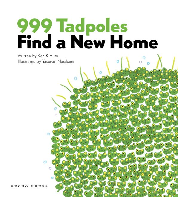 999 Tadpoles find a new home book, Ken Kimura, Yasunari Murakami, picture book for kids