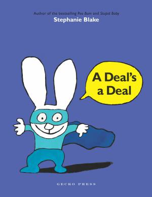 A deal's a deal book, Stephanie Blake, Simon the Rabbit book, picture book for kids