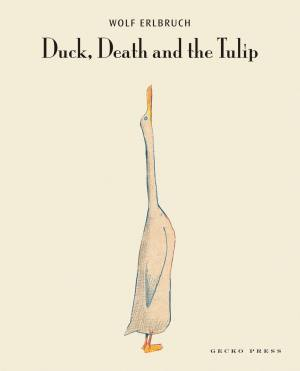 Duck Death and the Tulip book, Wolf Erlbruch, picture book for kids, book about an unlikely friendship