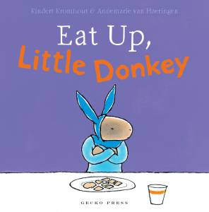 Eat Up Little Donkey book, Rindert Kromhout, Annemarie van Haeringen, book for toddlers