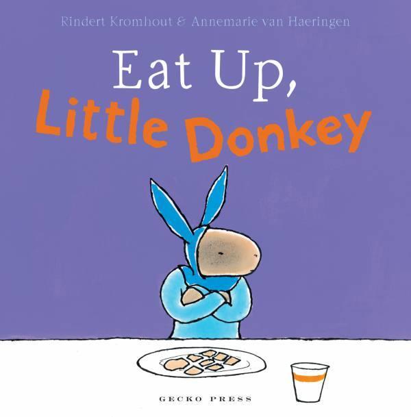 Eat Up Little Donkey book, Rindert Kromhout, Annemarie van Haeringen, book for toddlers