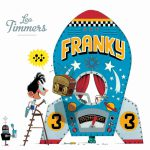 Franky book, Leo Timmers, picture book for kids, book about robots