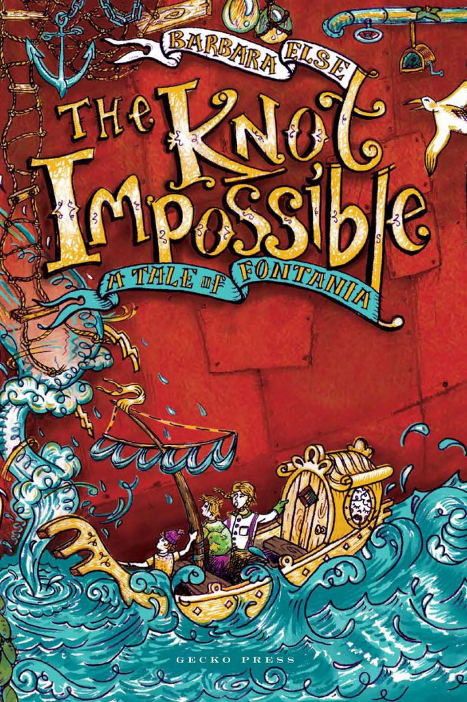 The knot impossible book, Barbara Else, Tales of Fontania quartet, Novels for kids