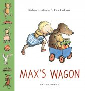 Max's Wagon book, Barbro Lindgren, Eva Eriksson, boardbook for kids