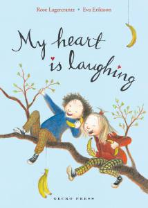 My heart is laughing book, Rose Lagercrantz, Eva Eriksson, Chapter book for kids