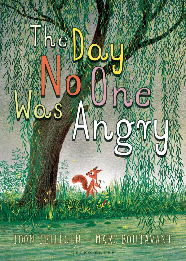 The Day No One was Angry book, Toon Tellegen, Marc Boutavant, Chapter book for kids