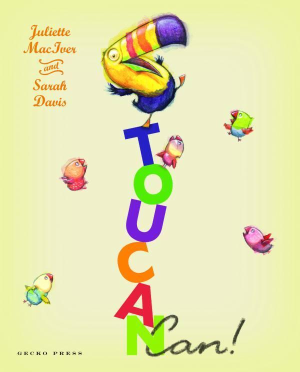 Toucan can! book, Juliette MacIver, Sarah Davis, tongue twist book for kids, picture book for preschoolers