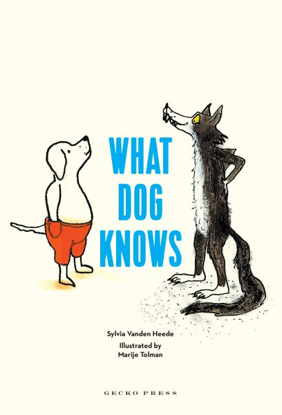 What dog knows book, non-fiction books for kids, Sylvia Vanded Heede, Marije Tolman