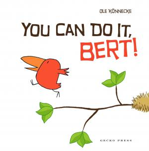 You can do it Bert! book, Ole Konnecke, picture book, book about adventure