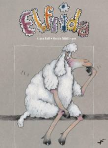 Elfrida book, Klara Fall, Heide Stollinger, picture book for kids, book abiout wanting to be different