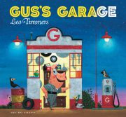 Gus's Garage book, Leo Timmers, picture books for kids, picture books about cars