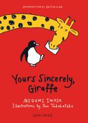 yours sincerely giraffe book, Megumi Iwasa, Jun Takabatake, chapter books for kids