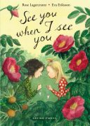 See You When I See You Lagercrantz Eriksson Gecko Press