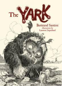 The Yark Bertand Santini Laurent Gapaillard Gecko Press