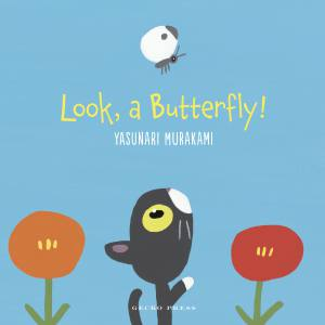 Look a Butterfly Yasunari Murakami Gecko Press