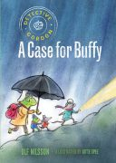 Detectivre Gordon, A Case for Buffy. A children's Book by Ulf Nilsoon and illustrated by Gitte Spee