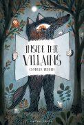 Inside the Villains, Fun Children's Book. Gecko Press, publisher of funny children's books