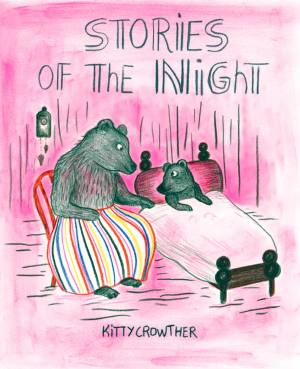 Stories of the Night, Kitty Crowther. Bedtime stories, Gecko press. Children's Books