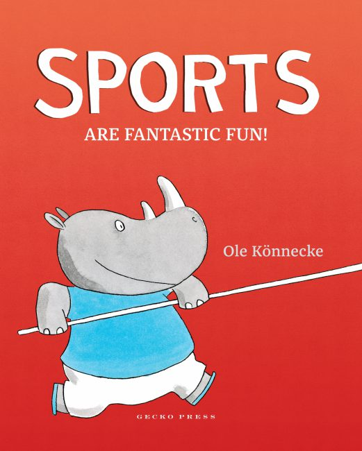 Sports Are Fantastic Fun, Children's Book about sports, Gecko Press, Ages 3 and up