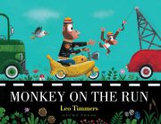 Monkey on the Run, Children's book by Leo Timmers