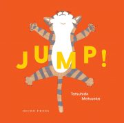 Jump! A boardbook for babies and todllers. From Gecko Press