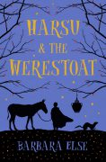 Harsu and the Wherestoat. A Children's novel by Barbara Else. Published by Gecko Press