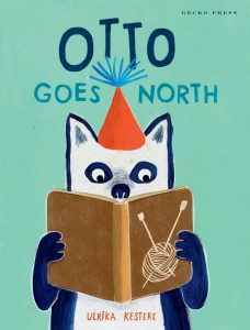 Otto Goes North. A book for kids published by Gecko Press