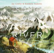 Song of the River. A Picture book for children by Joy Cowley