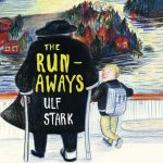 The Runaways by Ulf Stark. A children's novel by Gecko Press