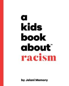A Kids Book About Racism cover